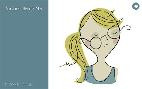 I'm Just Being Me By Themecklenburgs Storybird