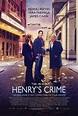 Cinéfilo é a mãe!: A Ocasião Faz o Ladrão (Henry's Crime ...
