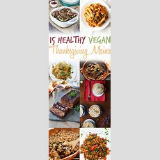 15 Vegan Thanksgiving Main Dishes  Best Healthy Recipes