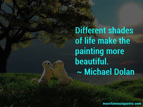 Quotes About Shades Of Life Top 41 Shades Of Life Quotes