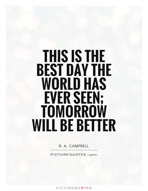 day  world    tomorrow