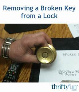 Removing A Broken Key From A Lock
