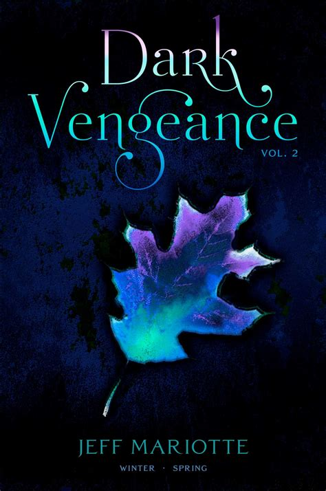 Dark Vengeance Vol 2 Ebook By Jeff Mariotte Official