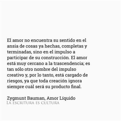 Zygmunt Bauman Citas Amor Liquido Ecosia