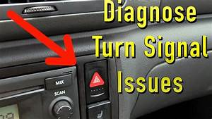 Why My Turn Signals Don U0026 39 T Work