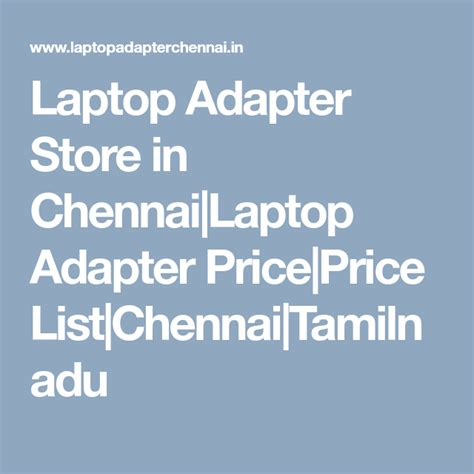 laptop adapter store  chennailaptop adapter priceprice