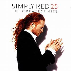 Simply Red - 25 (The Greatest Hits) (CD) at Discogs