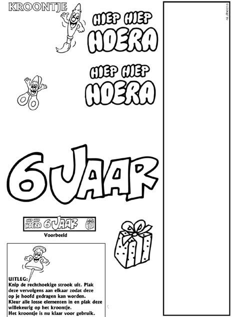 Kleurplaat Hoera 6 Jaar by Hoera 6 Jaar Kroontje Knutselpagina Nl Knutselen