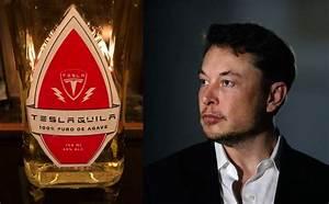 Lance Flamme Tesla : elon musk va lancer sa propre marque de tequila geeko ~ Melissatoandfro.com Idées de Décoration