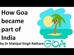 How Goa became part of India? गोवा भारत का हिस्सा कैसे बना ...