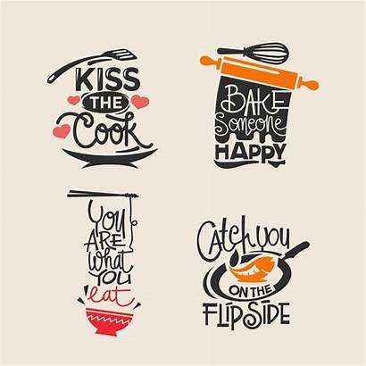 Quotes Cooking Kitchen Label Cuisine Typography Lettering