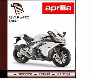 Aprilia Rsv4 R A-prc Workshop Service Manual