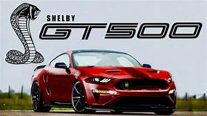 2019 Shelby GT500: OUT IN PUBLIC (New Photos & What We Know) - YouTube