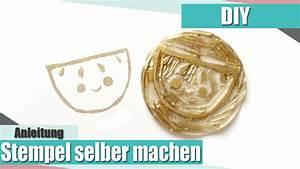 Stempel Selber Gestalten : diy stempel selber machen anielas fimo youtube ~ Eleganceandgraceweddings.com Haus und Dekorationen