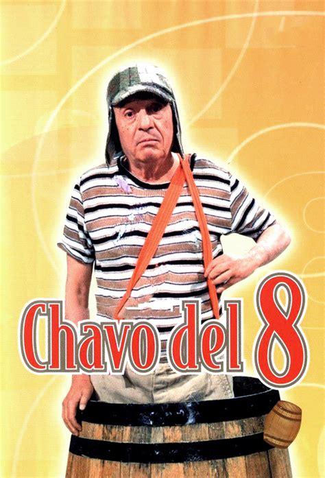 Ver El Chavo Del 8 Online En Hd  Series Gato
