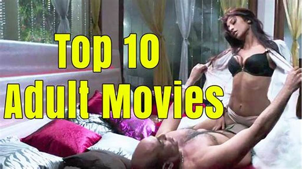 #10 #Top #Adult #Movies #Of #Bollywood