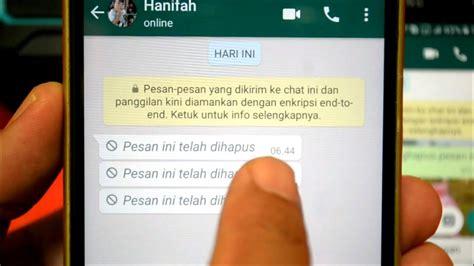 mengetahui isi pesan whatsapp  dihapus oleh teman