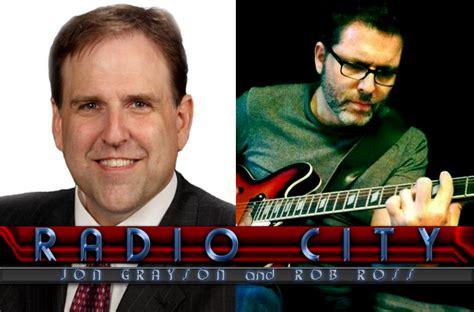 Radio City With Jon Grayson & Rob Ross