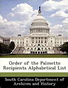 order   palmetto recipients alphabetical list south