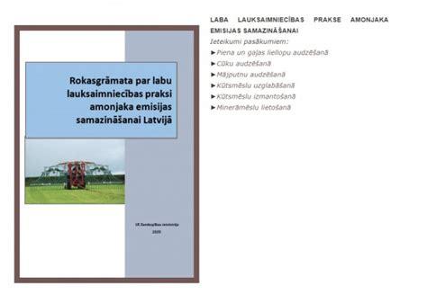 Izdota rokasgrāmata par labu lauksaimniecības praksi amonjaka emisijas samazināšanai Latvijā ...