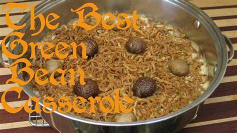 green bean casserole recipe short version  ep youtube