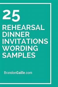 25 rehearsal dinner invitations wording samples With samples of wedding rehearsal dinner invitations