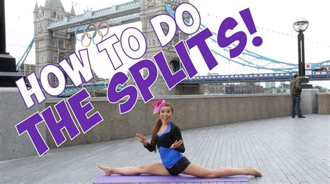 How To Do The Splits  Invade London  Youtube