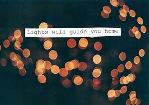 .Walk With Me.: Lights will guide you home.