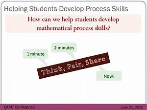 Helping Students Develop Mathematical Process Skills, Really?