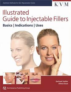 Sattler  Gout  Illustrated Guide To Injectable Fillers