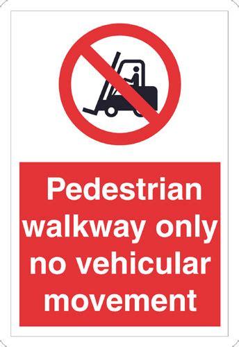floor sign pedestrian walkway   vehicular movement