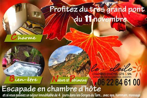 chambre d hote dans les gorges du tarn vacances toussaint et 11 novembre location chambre d 39 hôtes