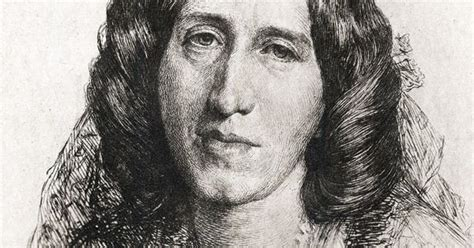I came across this inspirational quote by george eliot at a low point. George Eliot and the Secret of Motherhood | Supernatural ...