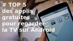 Application Gratuite Pour Android : top 5 applications gratuites pour regarder la tv sur android youtube ~ Medecine-chirurgie-esthetiques.com Avis de Voitures
