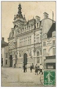 Caisse Epargne Haute Normandie : 52 chaumont la caisse d 39 epargne 1916 ~ Melissatoandfro.com Idées de Décoration