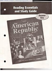 9780076596911  Reading Essentials And Study Guide Answer Key  Discovering Our Past  A History Of