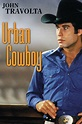 Urban Cowboy (1980) - Rotten Tomatoes