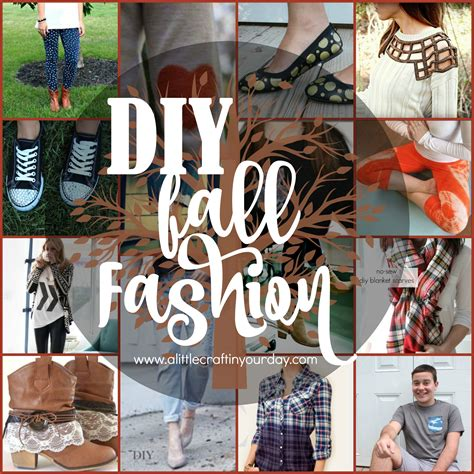 Diy Fall Fashion  A Little Craft In Your Day
