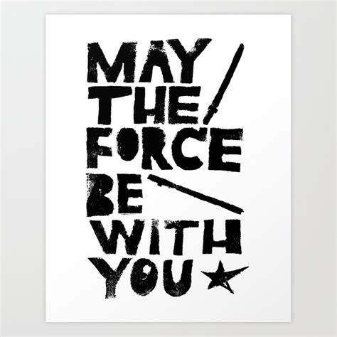 May the 4th Art Print by typogy | Society6