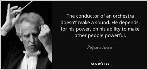 Top 25 Quotes By Benjamin Zander  Az Quotes