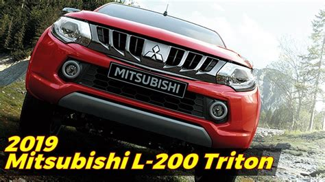 2019 Mitsubishi L200 Triton  Exterior And Interior 2019
