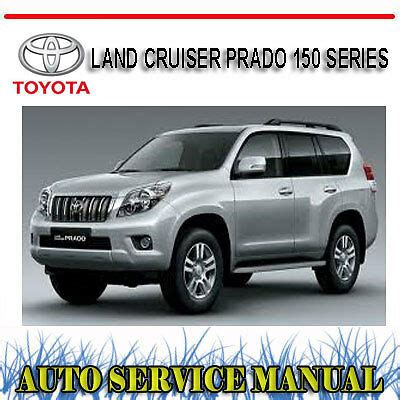 free car repair manuals 2005 toyota land cruiser spare parts catalogs toyota land cruiser prado 150 series 2009 2013 workshop