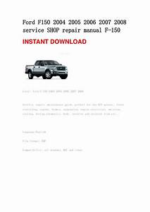 Ford F150 2004 2005 2006 2007 2008 Service Shop Repair