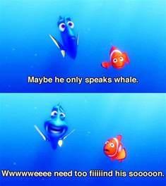 Finding Nemo Dory Speaks Whale