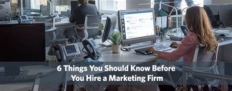 Marketing Firm by 6 Things You Should Before You Hire A Marketing Firm