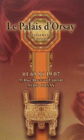 Carte De Visite Restaurant Asiatique by Restaurant Le Palais D Orsay Dans Orsay Avec Cuisine