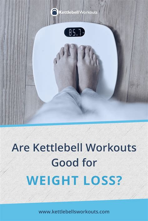 Kettlebell Swing For Weight Loss by Are Kettlebell Workouts For Weight Loss