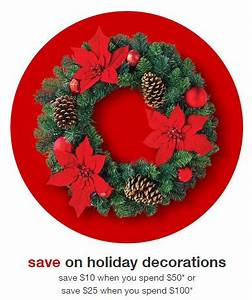Tar Holiday Decor Purchase $25 off $100 OR $10 off