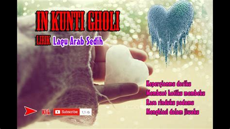 Lagu Arab Sedih In Kuntigholi Lirik Sparkol Videoscribe