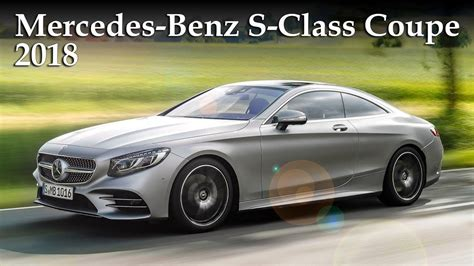 2018 Mercedesbenz Sclass S560 & S450 4matic Coupe